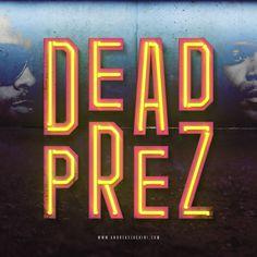 Dead Prez #deadprez #m1 #hiphop #typography #branding