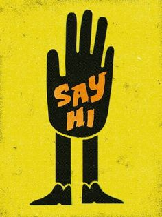 Say Hi. Art Print | Society6 #print #design #retro #illustration #art #poster #typography