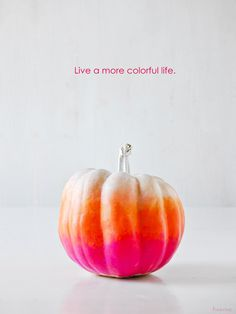 live a more colorful life