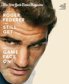 The New York Times Magazine - Roger Federer #cover #sports #editorial #magazine