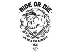 Ride or die #illustration