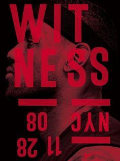 Witness - Michael Spoljaric #poster #typography