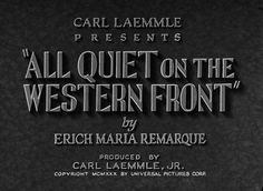 All Quiet on the Western Front (1930) Title Card #movie #lettering #title #card #vintage #type