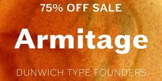 The Dunwich Type summer sale has begun! For the next week Armitage is 75% off. http://www.myfonts.com/fonts/dunwich/armitage #type #font #typography