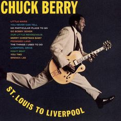 chuck berry st. louis to liverpool