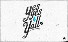 Yes Yes Y'all | Neuarmy™ #logo #design #branding #typography