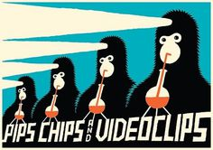 GigPosters.com - Pips Chips & Videoclips