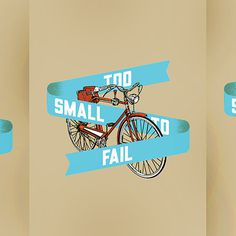 World Famous Design Junkies » Too Small to Bike #illustration #bike #poster