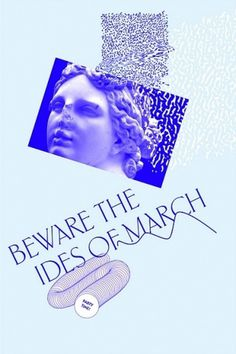 +SOLIDUS STONE+: MEGHAN FORSYTH BEWARE THE IDES OF MARCH #collage #color #typography