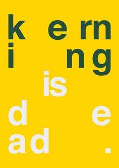 Kerning is dead poster
