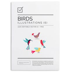Birds Illustration Vector Set in .AI, PSD and .PNG 300 DPI format for easy use on blogs, websites, books, scrapbooks and more.
