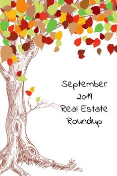 September 2019 Real Estate Roundup