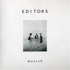Editors Munich 1 Album Cover #album art #album cover #munich #editors