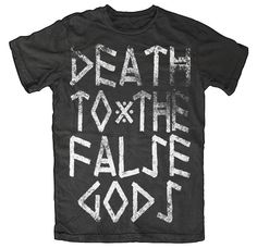 Image of Death To The False Gods Limited edition #blackcraft #shirt