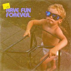 DesignersMX: Have Fun Forever by BrettTheBabe #album #fun #baby #art
