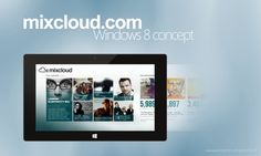 Mixcloud.com Application Concept for Windows 8 on Behance #wwwbehancenetgregcarley #http #windows8