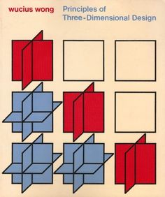 MatterPrinted › Curated covers of printed matter, Title: Principles of Three-Dimensional Design |... #wucius #of #design #wong #principles #three #1977 #dimensional