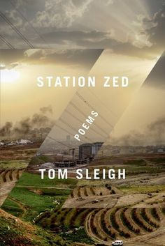 Station Zed by Tom Sleigh #sleigh #design #book #cover #tom #poetry