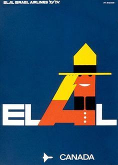 canada! advertising for elal israel airlines. by dan reisinger. #travel #vintage #poster