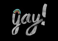 Yay gay by Katie Campbell