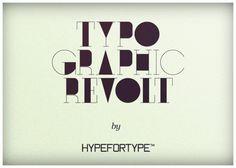 Hypefortype Blog » TYPOGRAPHIC REVOLT (EDITION #1)