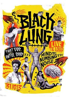 justinpoulter.tumblr.comhttp://www.behance.net/justinpoulterGig Poster for Black Lung #gig poster #collage #anti style