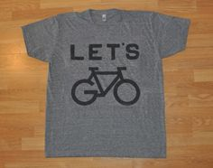 Let's Go! Design — Let's Go Bike Shirt