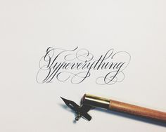 Typeverything by Joan Quirós #calligraphy #handlettering #copperplate #typeverything #joan quiros