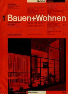 Bauen+Wohnen: Volume 01, Issue 01 | Flickr - Photo Sharing! #swiss #design #graphic #cover #grid #bauen+wohren #magazine #typography