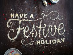 Have A Festive Holidays #type #image