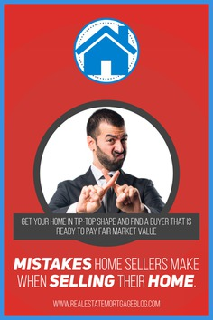 r/RealEstateBloggers - Common Mistakes Home Sellers Should Avoid