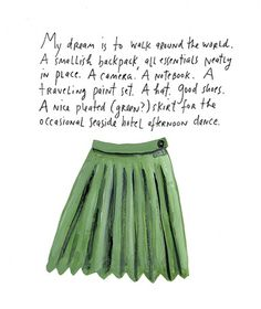 maira-kalman-green-skirt.jpg 590×700 pixels #illustration #color #art #typography