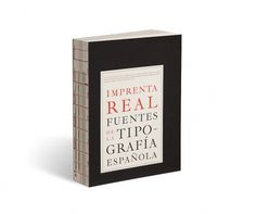 European Design - Imprenta Real. Fonts of Spanish Typography #spanish #book #publication #typography