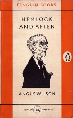 Penguin Books: Hemlock and after (1956) | Flickr - Photo Sharing!