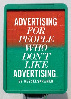 www.kesselskramer.com #design #advertising #gradient #poster #typography