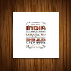India Print by handdrawncreative on Etsy #quote #india #orange #wood #type #typography