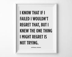 """Printable Startup Motivation """"One thing I Might Regret Is Not Trying"""""""