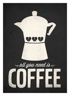 Coffee quote wall decor All you need is Coffee by NeueGraphic #print #poster #art prints #coffee print #neuegraphic typography