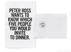Peter Ross wants to know which five people you would invite for dinner | Swiss Legacy #print