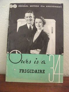 Ours is a 34 Frigidaire Pamphlet #vintage #pamphlet