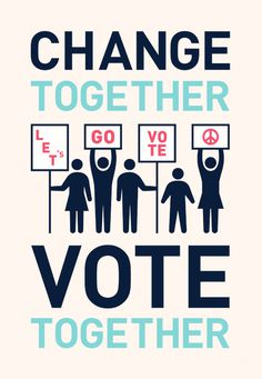 Change Together, Vote Together