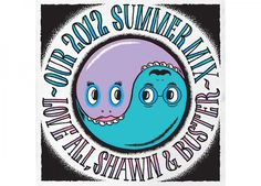 2012 SUMMER MIX : SHAWN DUMONT #illustration #type #shawn dumont #summer mix