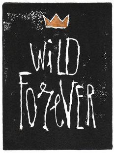 Wild Forever Art Print #printmaking #design #illustration #poster #art #typography