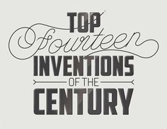 Inventions #typography #top #fourteen #inventions #of #the #century