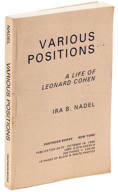 Various Positions: A Life of Leonard Cohen Price Estimate: $150 $250 #book #cover #poetry #beats #cohen