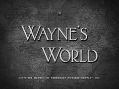 design work life » cataloging inspiration daily #movie #title #waynes #world #fake