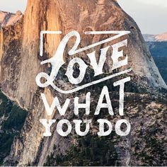 Love what you do - by Mark van Leeuwe