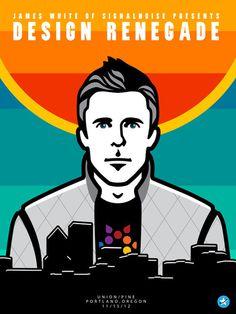 "Teaser poster for James White's ""Design Renegade"" in Portland, OR. 11/15/12 #vector #white #illustrator #signalnoise #portland #gum #james #illustration #poster #cards #aiga"