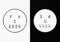 FFFFOUND! | The Type Obsessed « W+K Studio Blog #face #skull #design #graphic