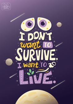 Art of Risa Rodil • Pixar Quote Posters 9/10: Wall-E #typography #poster #graphic design  #lettering
